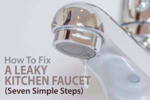 how to fix a leaky kitchen faucet with