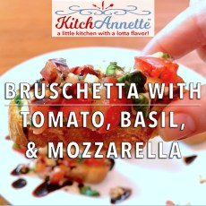 KitchAnnette Bruschetta FEATURE