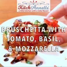 KitchAnnette Bruschetta FEATURE