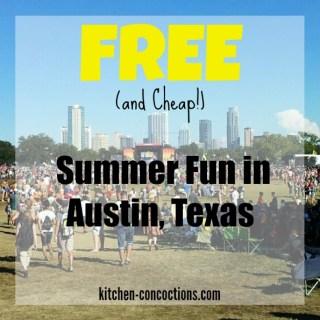 Free (and Cheap!) Summer Fun in Austin, Texas