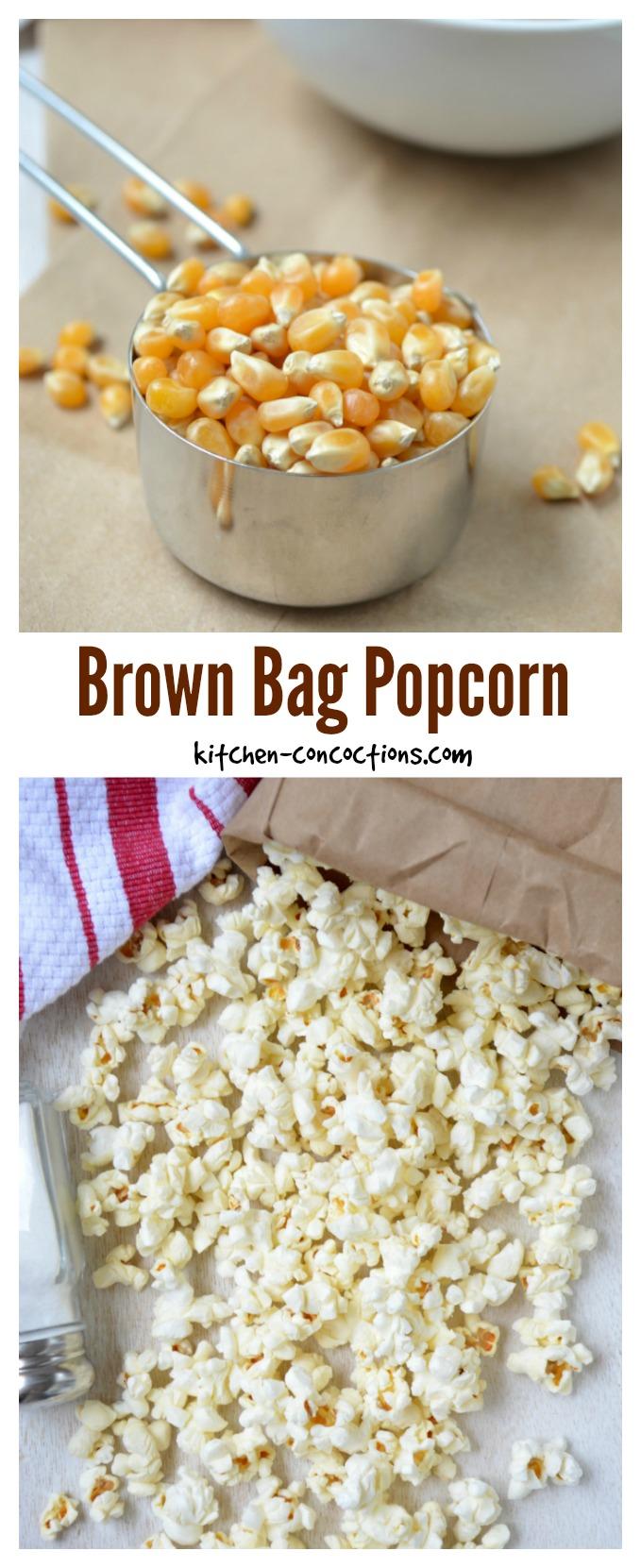 Brown Bag Microwave Popcorn Kitchen Concoctions
