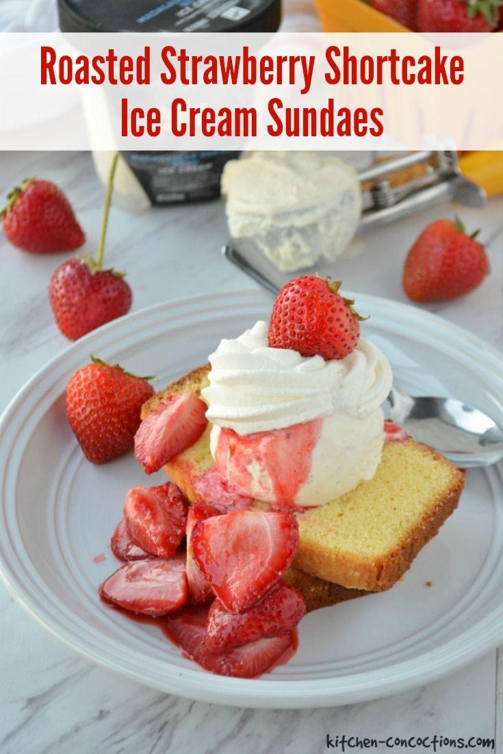Roasted Strawberry Shortcake Ice Cream Sundaes images