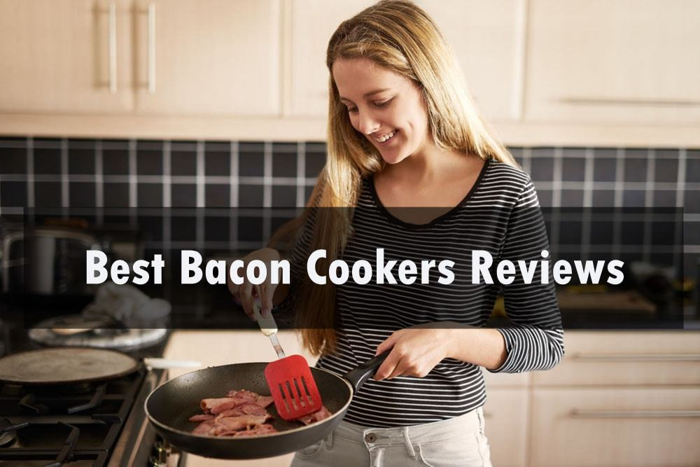 top 15 best bacon cookers reviews 2021