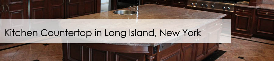 Kitchen Countertop in Long Island, New York
