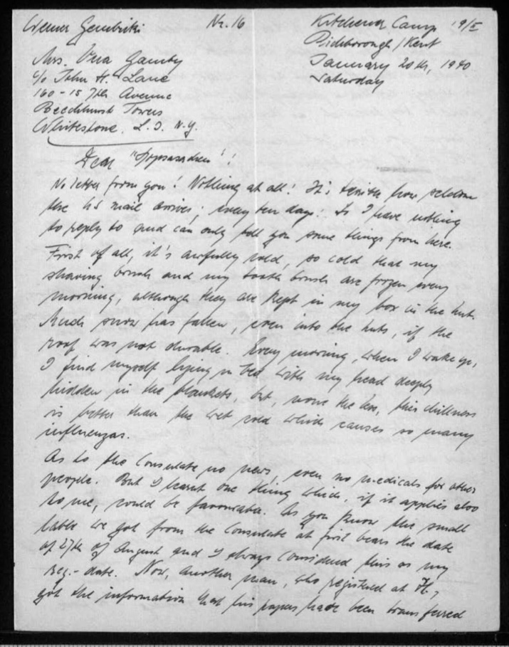 "Kitchener camp, Werner Gembicki, Letter, Mail taking 10 days to arrive from USA, Very cold - shaving brush and tooth brush are frozen every morning although kept in box in hut, ""Much snow has fallen, even into the huts, if the roof was not durable"", ""Every morning, when I wake up, I find myself lying in bed with my head deeply hidden in the blankets, but, none the less, this chilliness is better than the wet cold which causes so many influenzas"", News about Consulate, 20 January 1940, page 1"