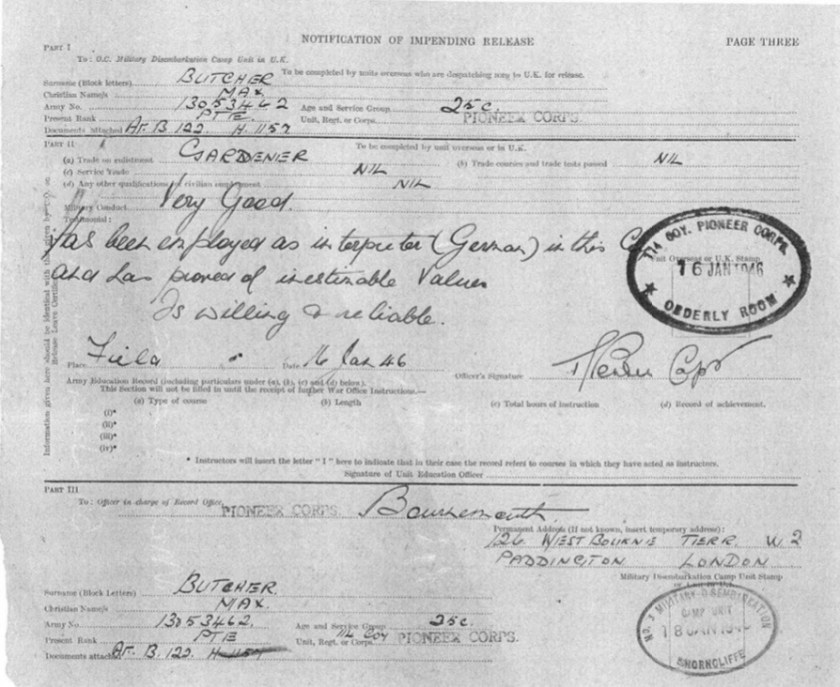 "Kitchener camp, Richborough, Max Metzger, Pioneer Corps, Notification of impending release, 114 Company, ""Has been employed as interpreter (German) in this Company and has proved of inestimable value. Is willing & reliable"", 16 January 1946"
