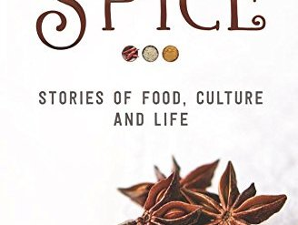 A Life of Spice by Monica Bhide
