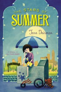 The Stars of Summer by Tara Dairman