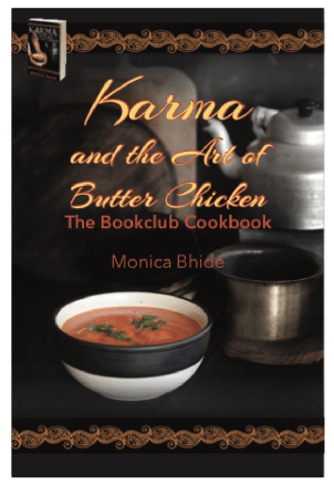 Karma and the Art of Butter Chicken The Bookclub Cookbook