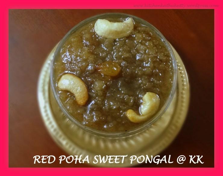 red poha sweet pongal