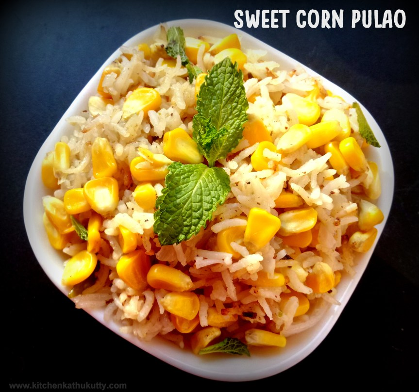 Corn Pulao Recipe|Sweet Corn Pulav