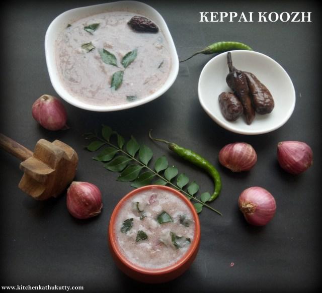 Ragi Koozh or Keppai Koozh
