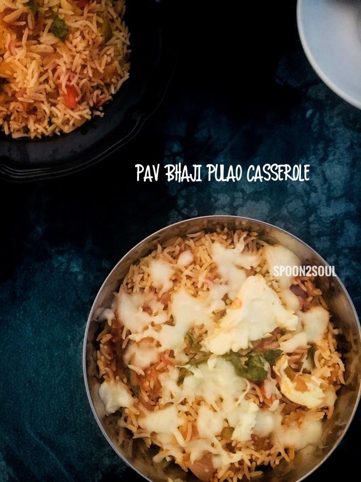 PAV BHAJI PULAO CASSEROLE