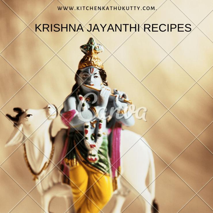 KRISHNA JAYANTHI RECIPE