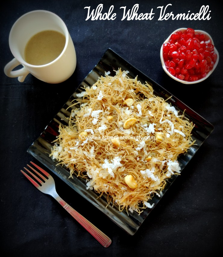 whole wheat vermicelli recipe