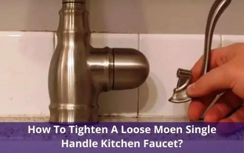 how to tighten a loose moen single