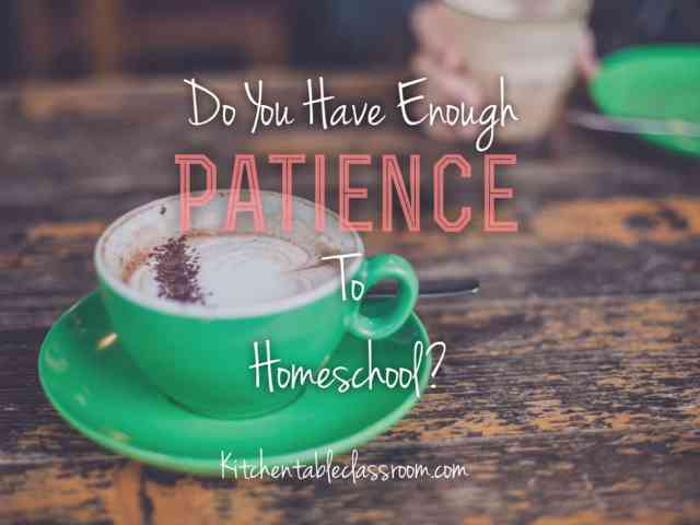 "Do You Have Enough Patience to Homeschool? ""Love is patient. Love is kind."" Except sometimes love makes you want to hide in the pantry and binge eat mediocre gluten free Oreo substitutes. Sometimes love makes you want to stop drinking coffee and start drinking wine way earlier than is socially acceptable when home alone with four kids. Sometimes patience wears thin and little hands touching, pulling, requests for time, attention, fairness, and world equality begin to feel like some kind of elementary age apocalypse in which I am needed for every single function and interaction of my little people. (Deep breath.) Why can't they just ""exist"" for awhile?"