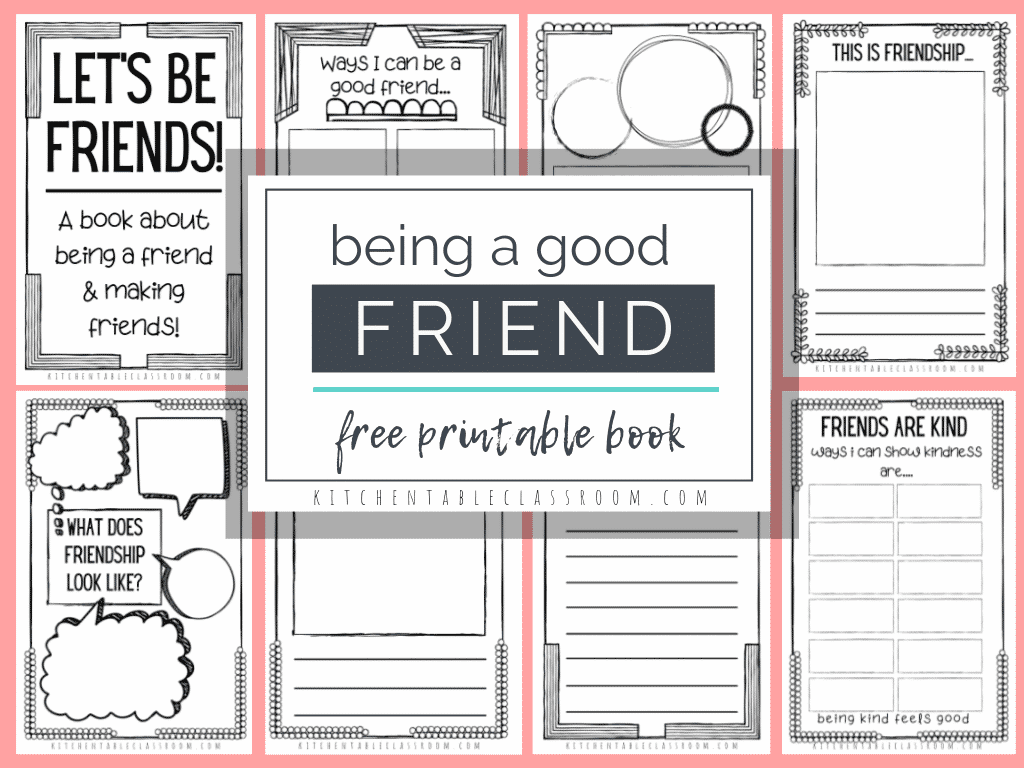 How To Be A Good Friend A Free Printable Book For Kids