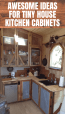 13 Kitchen Cabinets Ideas For Tiny Houses Small Kitchen Guides