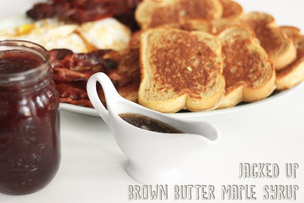 jacked up brown butter maple syrup