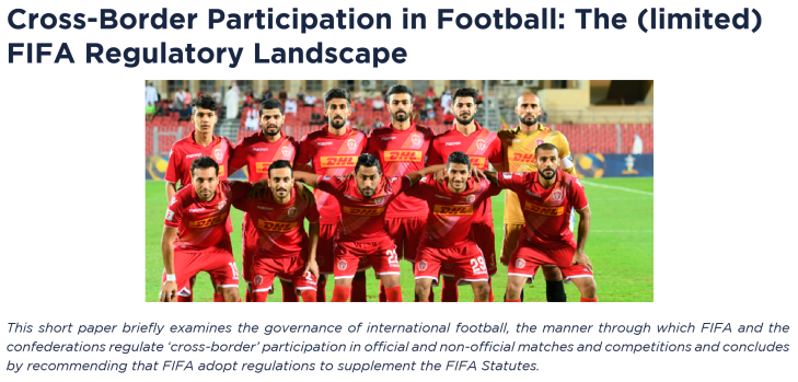 Cross-Border Participation in Football: The (limited) FIFA Regulatory Landscape