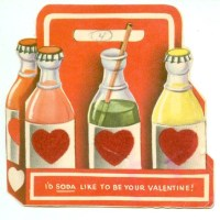 """""""I'd Soda Like To Be Your Valentine!"""""""