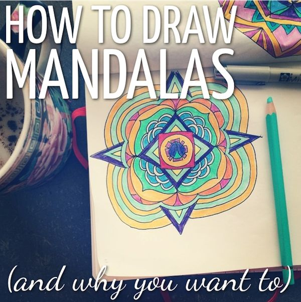 How To Draw Mandalas and Why You Want To