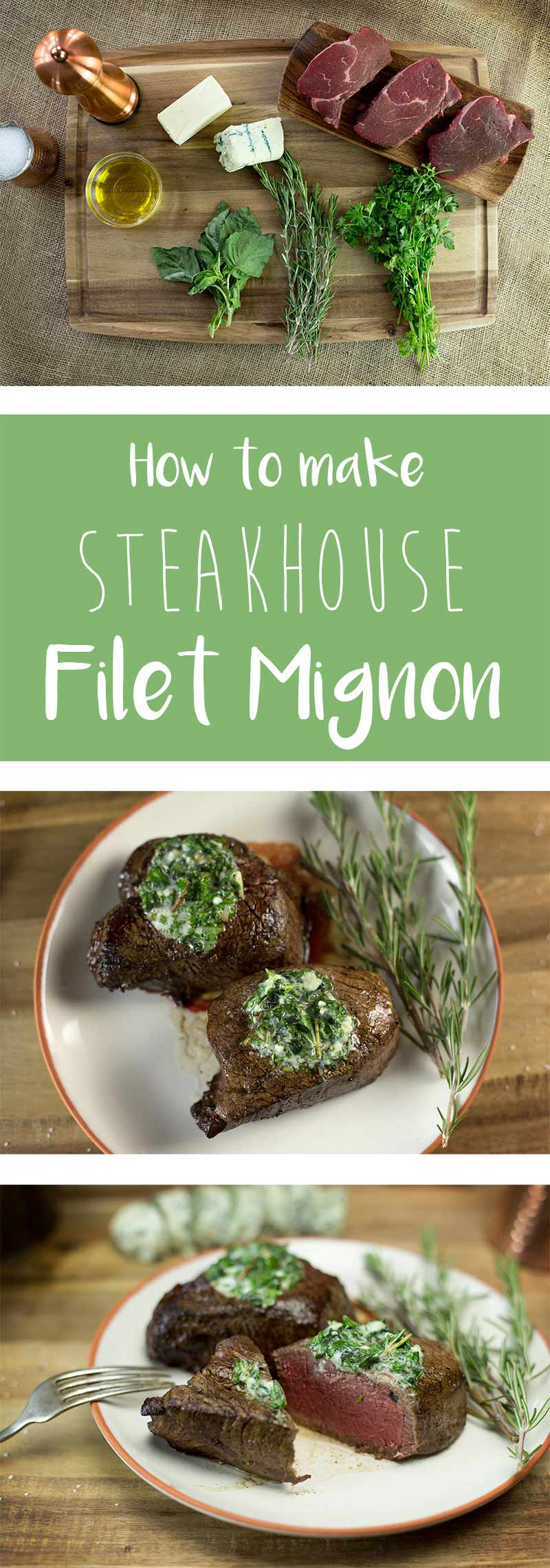 Steakhouse Filet Mignon-a juicy steak that is seared to perfection, served piping hot from the oven and topped with melting bleu cheese and herb butter.
