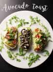 Avocado Toast 3 Ways