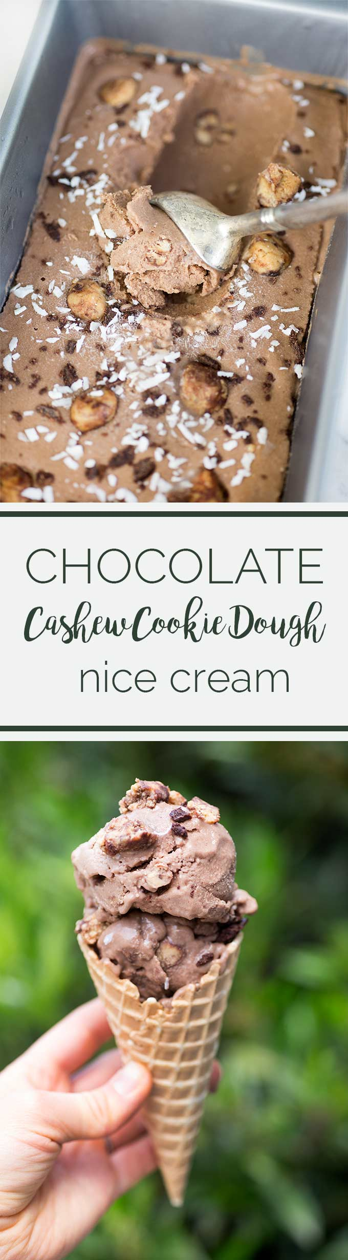 "Chocolate Cashew Cookie Dough Nice Cream - a clean-eater's dream come true. Made with no dairy, gluten or refined sugar, this ""nice cream"" is a real treat."