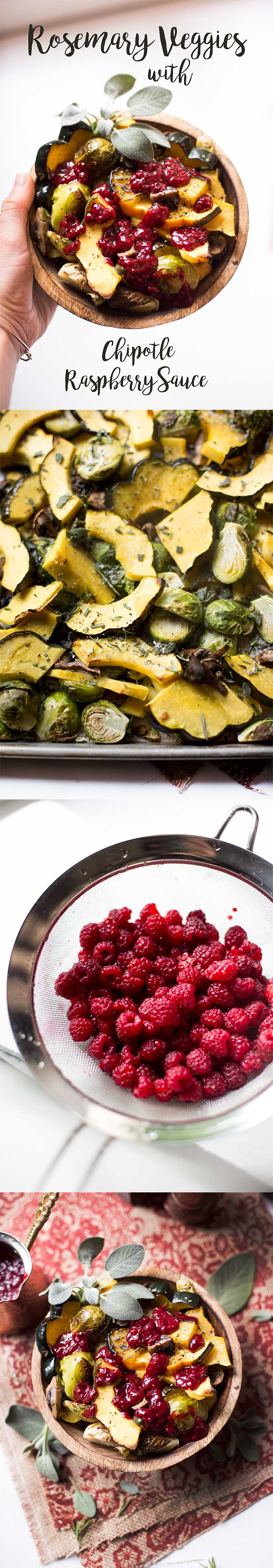 Roasted Rosemary Veggies with Chipotle Raspberry Sauce - roasted acorn squash, brussels sprouts and mushrooms drizzled with spicy chipotle raspberry sauce.