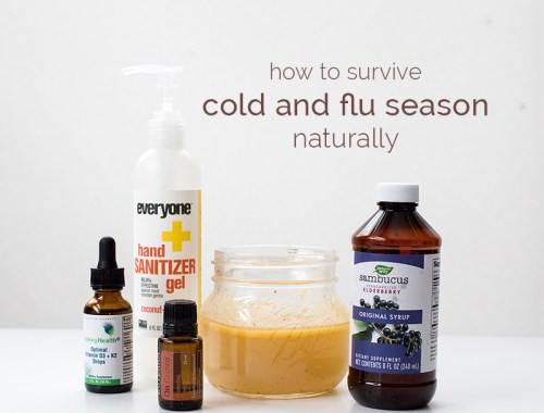 How to survive cold and flu season naturally - our tried-and-true natural remedies for staying healthy during the cold and flu season!
