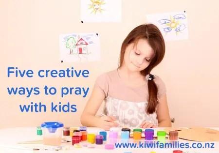 creative ways to pray with kids