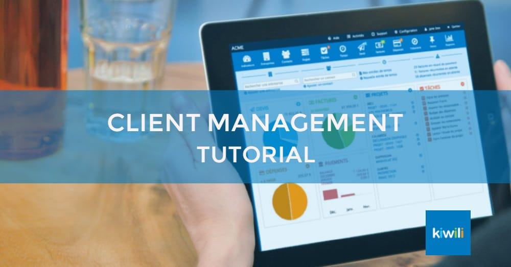 Managing Your Clients and Providers With Kiwili
