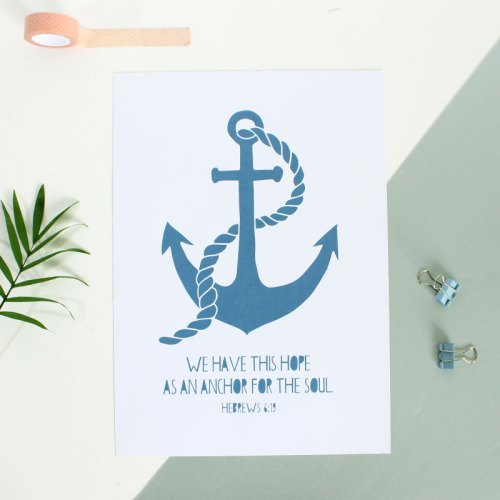 Anchor For My Soul Print