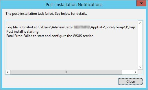 WSUS on Windows 2012 failed in post installation 2 - Fixing Failed to Start and Configure the WSUS Service in Windows Server 2012 R2