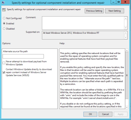 Local Group Policy Specify settings for optional component installation and component repair - Local Group Policy - Specify settings for optional component installation and component repair