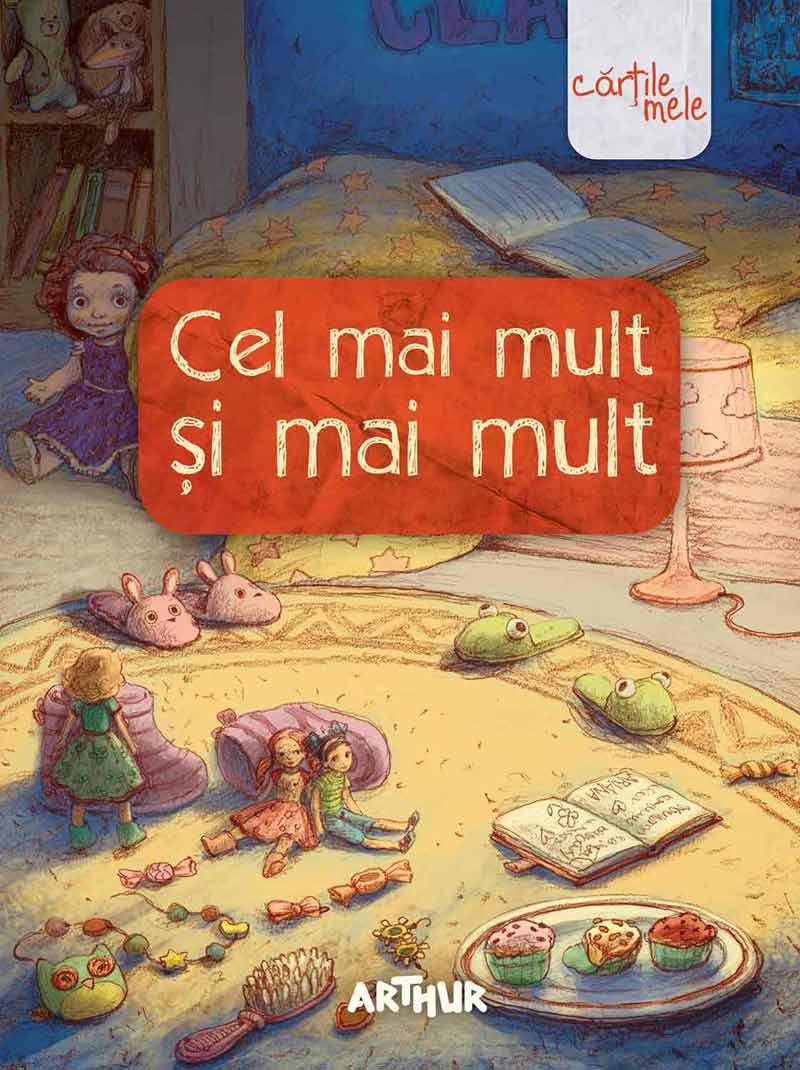 Cel mai mult și mai mult - Editura Arthur