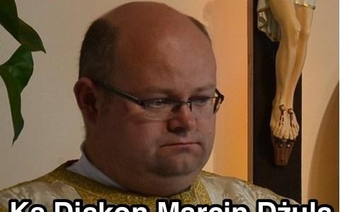 Czwartek - 07 maja ks. diakon Marcin Dżula
