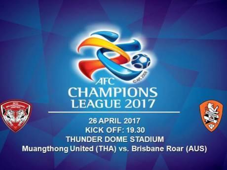 AFC แชมเปี้ยนส์ ลีก 2017 รอบแบ่งกลุ่ม นัดที่ 5เมืองทอง ยูไนเต็ด พบกับ บริสเบน โรร์