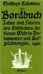 Buch, Christoph, Columbus, Kolumbus, Leben und Fahrten des Entdeckers der Neuen Welt , in Dokumenten und Aufzeichnungen, 1492, Rezension