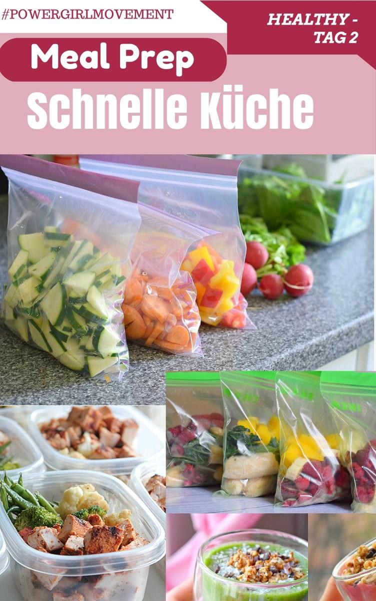 Tag 2: Healthy - Meal Prep, schnell und gesund kochen