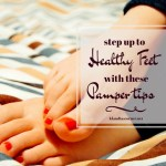 Step Up to Pampered Healthy Feet With These Tips
