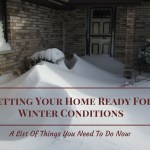 Getting Your Home Ready For Winter – A List Of Things You Need To Do Now