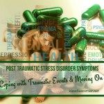 Post Traumatic Stress Disorder Symptoms – Coping With Traumatic Events & Moving On