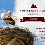 Questions To Ask When Buying A House – The 7 Most Common Problems To Look Out For