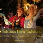 Christmas Party Invitation – Festive Style Ideas To Make You Look Amazing
