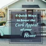 Curb Appeal Landscaping – 4 Quick Ways To Increase the Curb Appeal of Your Home