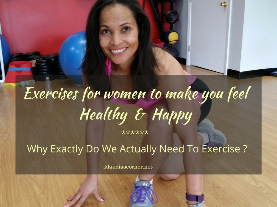 Why Do We Need To Exercise