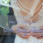 Complete Wedding Checklist – How to Organize a Perfect Spring Wedding